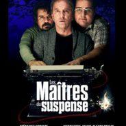Un contrat 'intéressant' en cette fin de 2013! Le film Les Maîtres du Suspense.